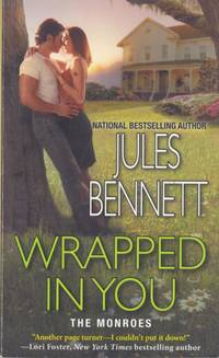 Wrapped In You (The Monroes #1)
