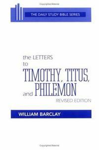 image of The Letters to Timothy, Titus, and Philemon