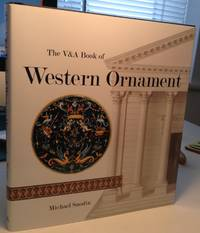 The V & A Book of Western Ornament