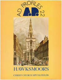Hawksmoor's Christ Church Spitalfields (Architectural Design, Volume 49, No. 7, 1979)