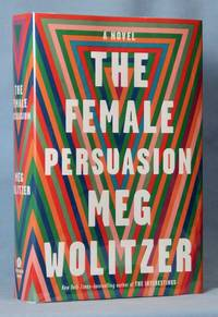 image of The Female Persuasion (Signed)