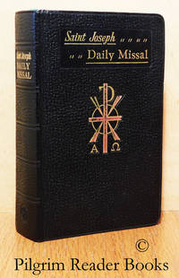 Saint Joseph Daily Missal. The Official Prayers of the Catholic Church for  the Celebration of Daily Mass.