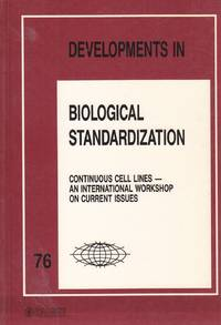 image of Developments in Biological Standardization Volume 76 Continuous Cell Lines  - an International Workshop on Current Issues