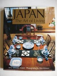 image of Japan  -  The Art of Living  -  A Sourcebook of Japanese Style for the Western Home