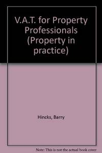 V.A.T. for Property Professionals (Property in practice)