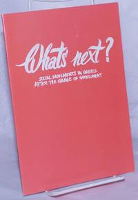 image of Whats next?  Social movements in Greece after the change of goverment [sic]