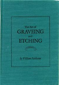 The Art of Graveing and Etching (Da Capo Press Series in Graphic Art)