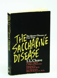 Saccharine Disease: The Master Disease of Our Time