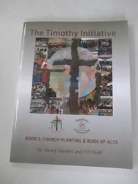 Church Planting - TTI The Timothy Initiative (TTI The Timothy Initiative Church Planting...
