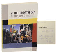 At The End of The Day: Selected Poems and an Introductory Essay (Signed First Edition)