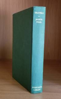 The Travels of Marco Polo. Travel and Topography. Everyman's Library No. 306. by  Ernest  John; Rhys - Hardcover - Later Edition - 1936 - from Ravenroost Books (SKU: 2605)