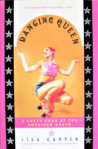 image of Dancing Queen. a Lusty Look at the American Dream