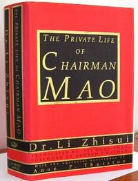 image of The Private Life of Chairman Mao: The Memoirs of Mao's Personal Physician Dr. Li Zhisui