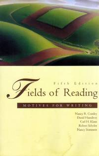 Fields of Reading: Motives for Writing: Instructor's Edition