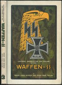 Uniforms, Organization and History of the Waffen-SS: Vol. 3