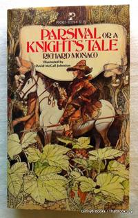 Parsival, or a Knight's Tale
