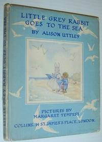Little Grey Rabbit Goes to the Sea (#19 in the Little Grey Rabbit Series) *FIRST EDITION*