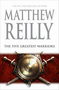 The Five Greatest Warriors - Jack West Series #3