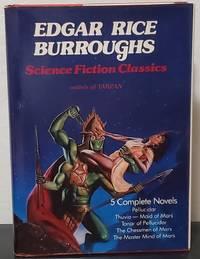 image of Edgar Rice Burroughs Science Fiction Classics: Pellucidar, Thuvia Maid of Mars, Tanar of Pellucidar, the Chessman of Mars, the Master Mind of Mars
