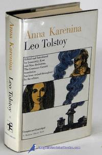 image of Anna Karenina: In the Leonard J. Kent and Nina Berberova revision of the  Constance Garnett translation (First Modern Library Edition, thus; ML  #37.4)