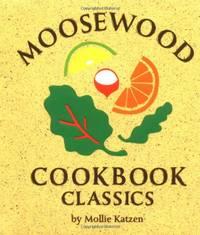 Moosewood Cookbook Classics (Miniature Edition)