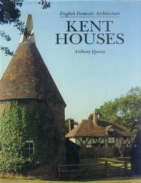 image of English Domestic Architecture: Kent Houses