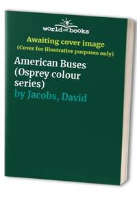 American Buses (Osprey colour series)