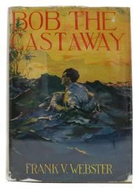 BOB The CASTAWAY.  Webster Series No. 3