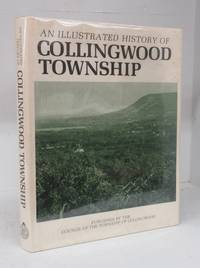 image of An Illustrated History of Collingwood Township