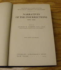 NARRATIVES OF THE INSURRECTIONS, 1675-1690.