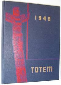 The Totem 1949 - Yearbook of the University of British Columbia (U.B.C.)