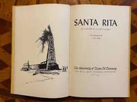 [TEXANA]. Santa Rita: the University of Texas Oil Discovery