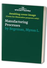 image of Manufacturing Processes
