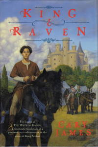 KING & RAVEN. by  Cary James - First Edition - (1995.) - from Bookfever.com, IOBA and Biblio.com