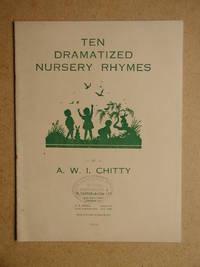 Ten Dramatized Nursery Rhymes.