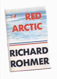 image of Red Arctic -by Richard Rohmer