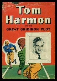 TOM HARMON AND THE GREAT GRIDIRON PLOT