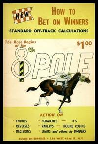 image of HOW TO BET ON WINNERS - Standard Off Track Calculations - The Race Begins at the 8th Pole