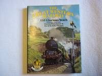 The Great Western Railway: 150 Glorious Years