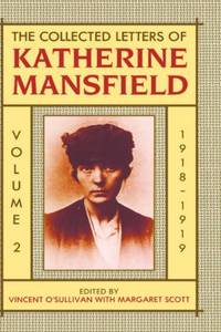 image of The Collected Letters of Katherine Mansfield: Volume 2: 1918-1919