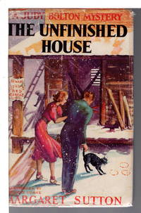 THE UNFINISHED HOUSE: Judy Bolton Mystery #11.