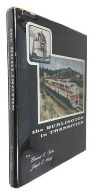 The Burlington in Transition: A Pictorial Anthology of the Graphic Trend from Steam to Motor Cars to Diesel, Including Other Related Items of Interest