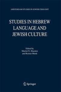 STUDIES IN HEBREW LITERATURE AND JEWISH CULTURE [FESTSCHRIFT FOR ALBERT  VAN DER HEIDE]