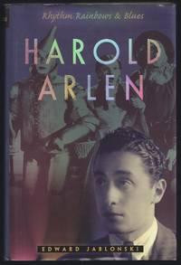 Harold Arlen: Rhythm, Rainbows and Blues
