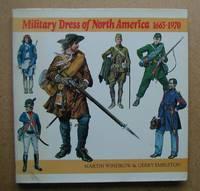 Military Dress of North America 1665-1970.