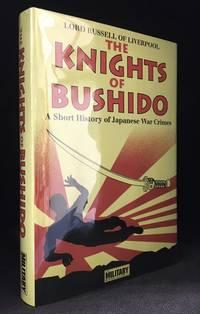 The Knights of Bushido; A Short History of Japanese War Crimes