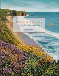 Orange County: Through an Artist's Eye