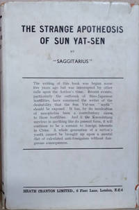 The Strange Apotheosis of Sun Yat-Sen by Saggitarius - First Edition - 1939 - from Old Saratoga Books and Biblio.com