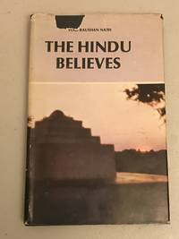 The Hindu Believes; and My Master & I