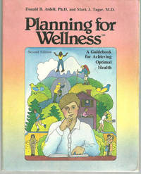 PLANNING FOR WELLNESS A Guidebook for Achieving Optimal Health